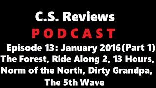 January 2016 Movies (Part 1)- C.S. Reviews