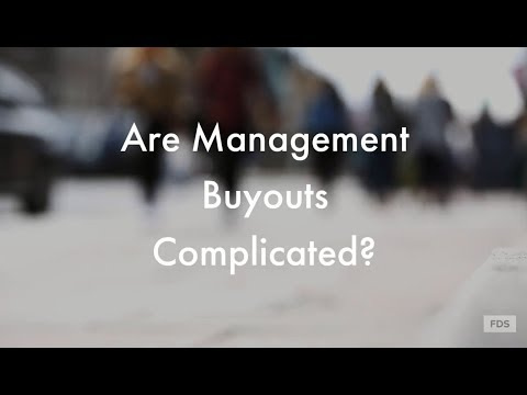 Are Management Buyouts Complicated?