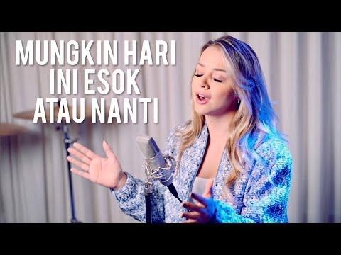 MUNGKIN HARI INI ESOK ATAU NANTI Lyrics (Anneth) - Emma Heesters [English Version]