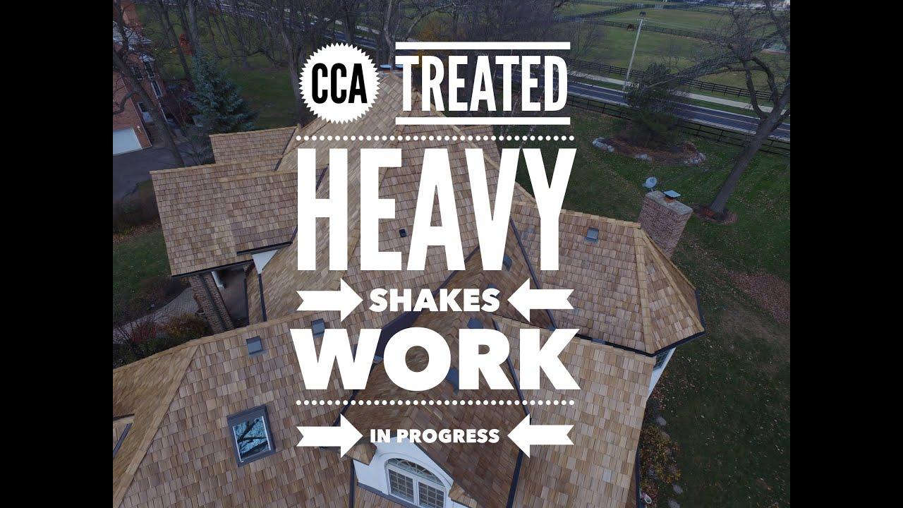 Cedar Roofing Company   CCA Treated Heavy Shakes In Progress