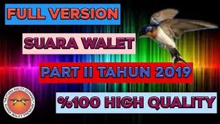 Full version suara walet terbaik 2019 part II SP golden walet original