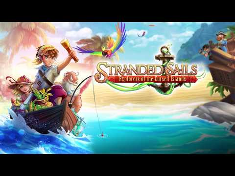 Get a taste of adventure in the new launch trailer for Stranded Sails – Explorers of the Cursed Islands!