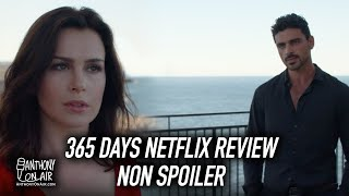 365 Days Netflix Review - Non Spoiler Review (365DNI)