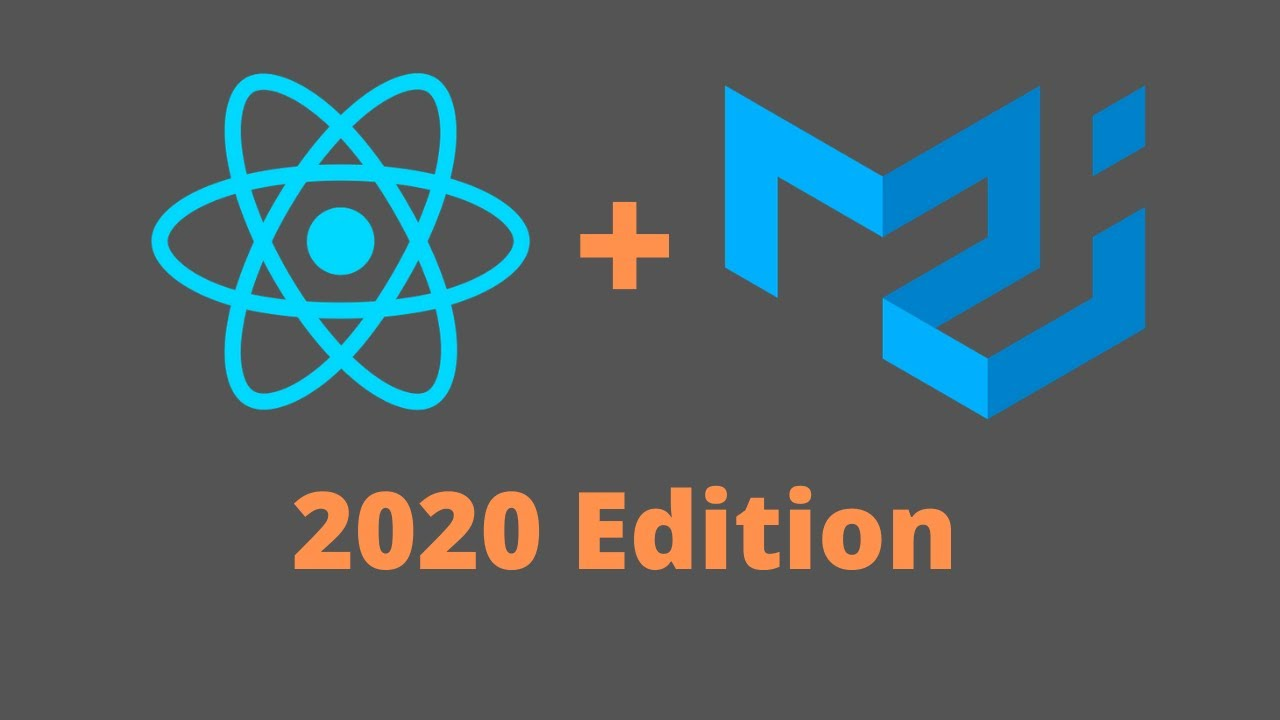React + Material UI #1: Introduction - 2020 Edition