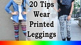 Leggings for women - 20 Style Tips On How To Wear Printed Leggings