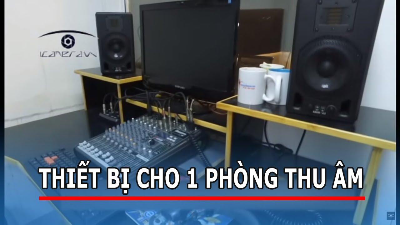 Tự tạo làm 1 phòng thu âm cần có những thiết bị gì
