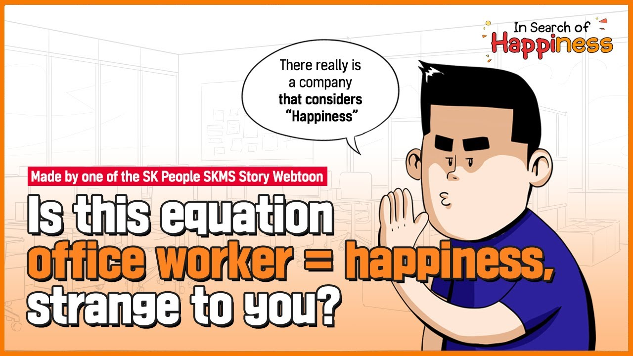 Made by one of the SK People SKMS Story Webtoon 'In Search of Happiness' Part 1