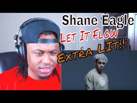 Let It Flow - Shane Eagle (Official Video) - Reaction