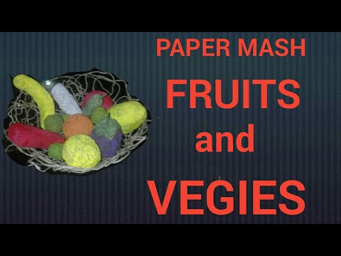 PAPER MASH FRUITS AND VEGIES