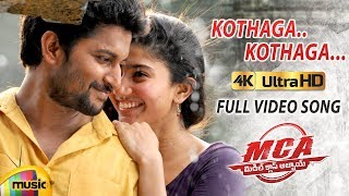Kothaga Kothaga Full Video Song 4K | MCA Video Songs | Nani | Sai Pallavi | 2018 Telugu Songs