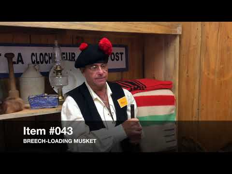 150 Interesting Things Item #042 Hudson Bay Blanket and #043 Musket