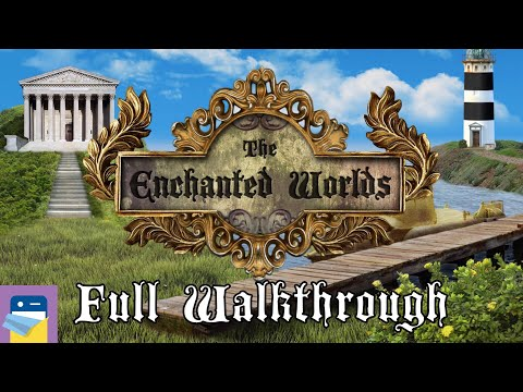 The Enchanted Worlds: Complete Walkthrough Guide & IOS / Android Gameplay (by Syntaxity)