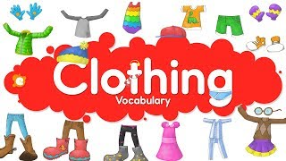 Clothing Vocabulary Chant for Kids by ELF Learning