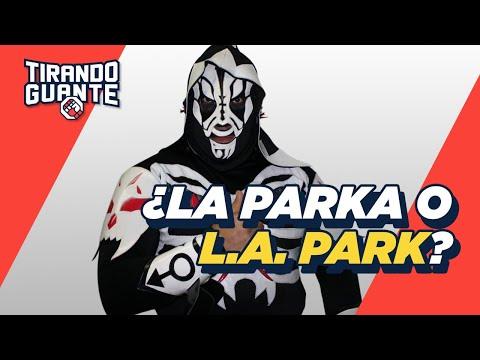 ¿Quién es el verdadero LA Park? | Tirando Guante | S1EP15