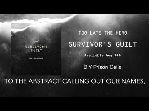 Too Late The Hero - DIY Prison Cells (official audio)