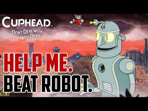 Cuphead : How to Beat Robot Boss
