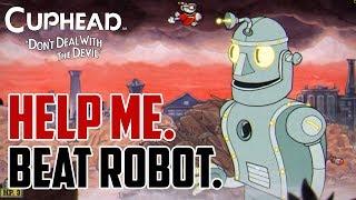Cuphead : How to Beat Robot Boss
