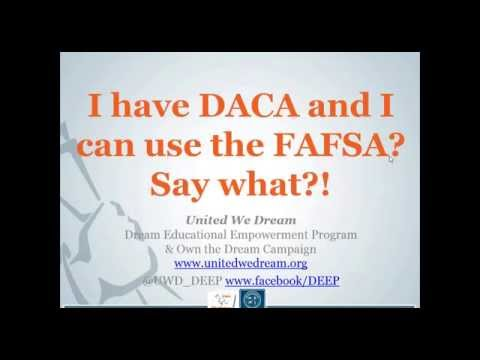I have DACA and I can use the FAFSA? Say what!