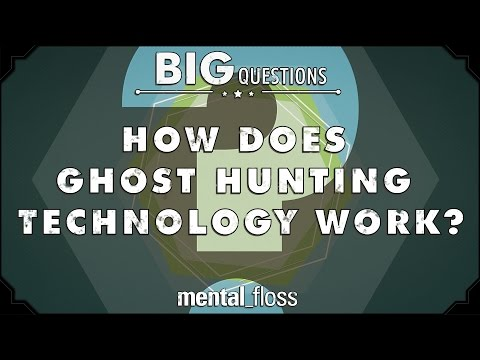 How does ghost hunting technology work?  - Big Questions - (Ep. 225)