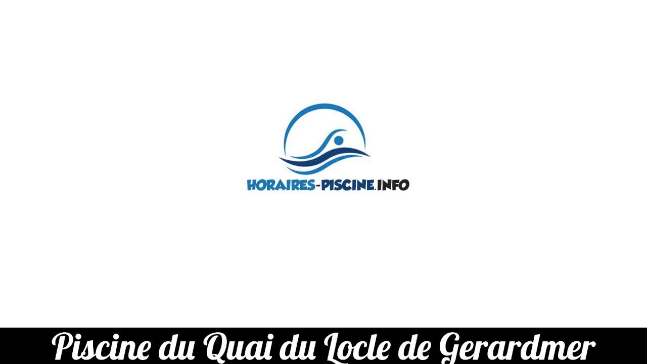 Piscine Du Quai Du Locle De Gerardmer Youtube