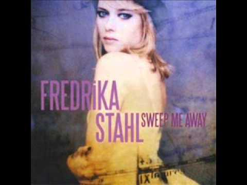 Fredrika Stahl - In My Head