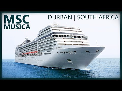 MSC Musica Cruise Ship - First time in South Africa