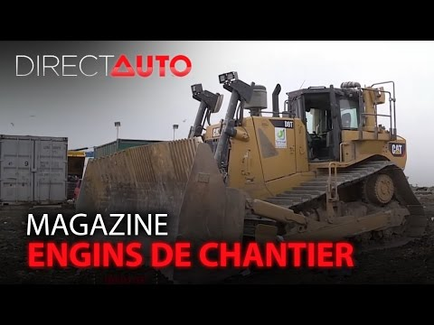 Engins de chantier : des travaux XXL - DIRECT AUTO