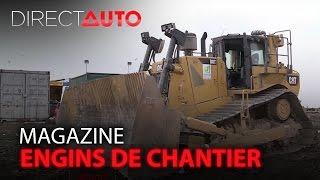 Engins de chantier : des travaux XXL - DIRECT AUTO