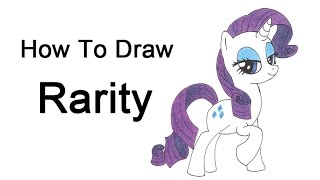 How to Draw Rarity from My Little Pony