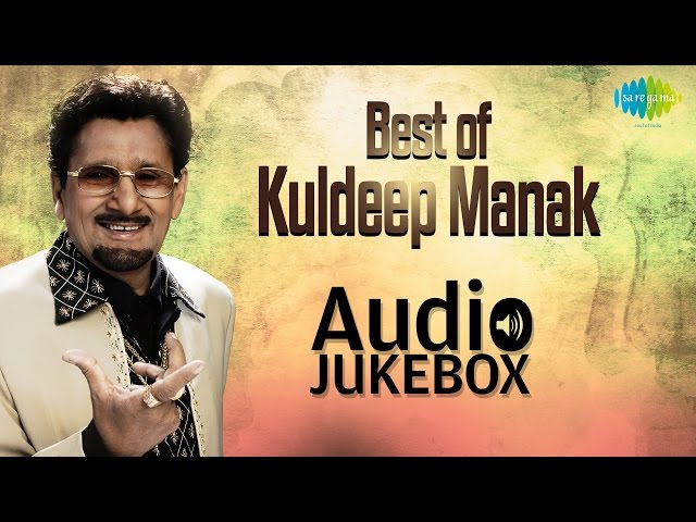 Super- Hit Punjabi Songs of Kuldeep Manak | Sada Soormen Samjhan | Audio Jukebox