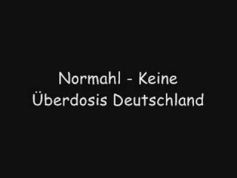 normahl keine überdosis deutschland