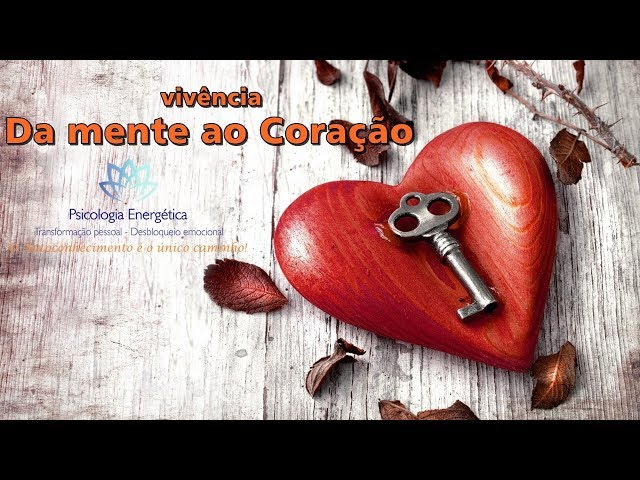 vivencia - Da mente ao Coração