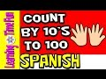 Count by 10 in Spanish | Count to 100 | Spanish for Kids | Skip Counting Spanish | Contar hasta 100