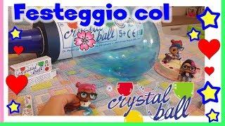 Baixar IL MIO COMPLEANNO con tanto CRYSTAL BALL Review Giochi Preziosi By Lara e Barbara e Lele