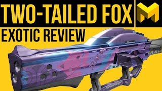 Destiny 2 Forsaken: Two-Tailed Fox Exotic Review