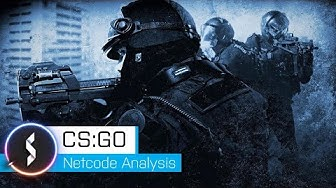 Counter Strike Global Offensive Netcode Analysis