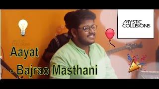 Aayat - Bajirao Masthani - Cover by Mystic Collisions   Sai Charan