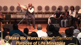 Make Me Wanna Holla (Skit & Sermon) Matthew 15:21(2/2)