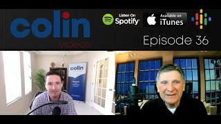 Colin Videos 36: Mike Morawski shares his incredible (but harrowing) real estate journey.