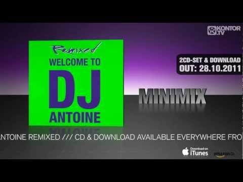 DJ Antoine - Welcome To DJ Antoine Remixed (Official Minimix HD) mp3