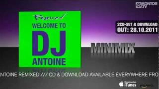 DJ Antoine - Welcome To DJ Antoine Remixed (Official Minimix HD)