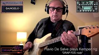 "Flavio De Salve plays Kemper rig: ""DRAP FDS rock"""