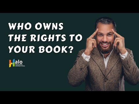 Self Publishing - Who Owns The Rights to YOUR Book?
