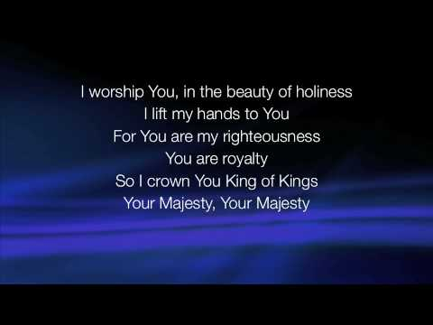 Your Majesty - Bishop TD Jakes lyrics