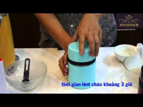 hướng dẫn cách nấu cháo dinh dưỡng với bình giữ nhiệt cao cấp kahchan