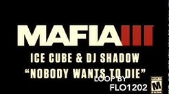 "Mafia III Trailer Song Loop! 5 Minutes! ""Ice Cube - Nobody wants to die"""
