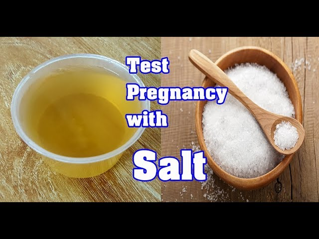 negative and positive salt pregnancy test
