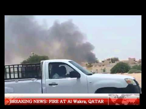 BREAKING NEWS: FIRE AT Al Wakra, QATAR