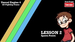 Unreal Engine 4 2D Fighting Game Lesson 02: Setting the Player Spawn Points