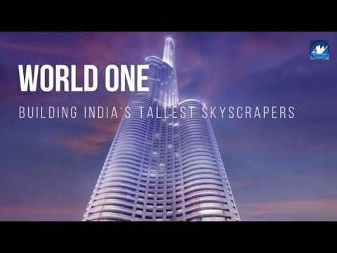 World One Tower : Building India's Tallest Skyscraper